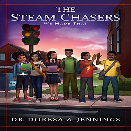 The STEAM Chasers: We Made That audiobook cover art