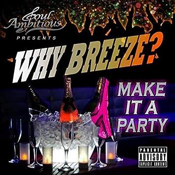 Make It A Party