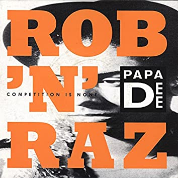 Competition Is None (feat. Papa Dee)