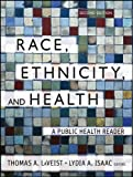 Race, Ethnicity, and Health: A...