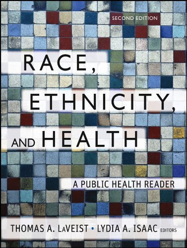 Compare Textbook Prices for Race, Ethnicity, and Health: A Public Health Reader 2 Edition ISBN 9781118049082 by LaVeist, Thomas A.,Isaac, Lydia A.