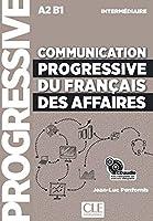 Communication progressive du français des affaires. Audio-CD: Niveau intermédiaire