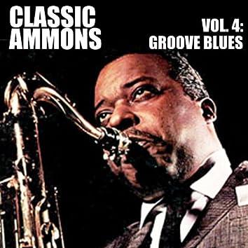 Classic Ammons, Vol. 4: Groove Blues