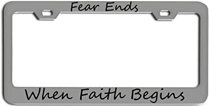 FEAR ENDS WHEN FAITH BEGINS CURSIVE Jesus God Cross Religious humor License plate frame tag holder CHROME