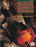 Mandolin Classics in Tablature (Mel Bay Presents)