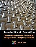 Joomla! 3 y la Domótica: Instalar Joomla sobre Raspberry y controlar una casa