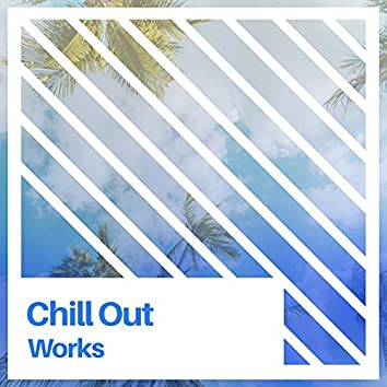 # 1 Album: Chill Out Works
