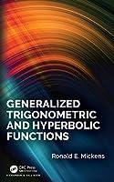 Generalized Trigonometric and Hyperbolic Functions