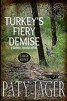 Turkey's Fiery Demise LP