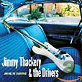 Songtexte von Jimmy Thackery and The Drivers - Drive to Survive