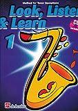 BOERSTOEL y KASTELEIN - Look, Listen and Learn (Metodo) Vol.1 para Saxo Tenor (Inc.CD)