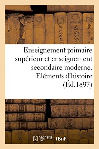 Enseignement Primaire Superieur Et Enseignement Secondaire Moderne Elements Dhistoire Naturelle
