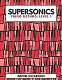 Supersonics: Piano Method Level 1