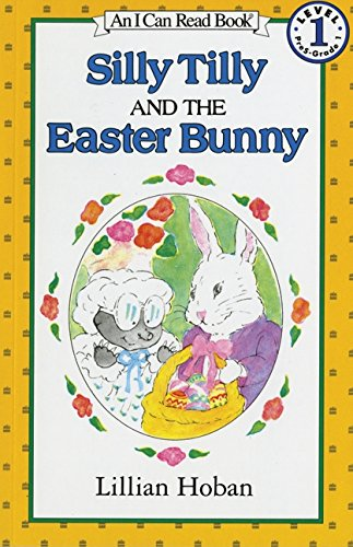 Silly Tilly and the Easter Bunny (I Can Read Level 1)の詳細を見る