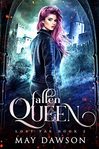 Fallen Queen (Lost Fae Book 2)
