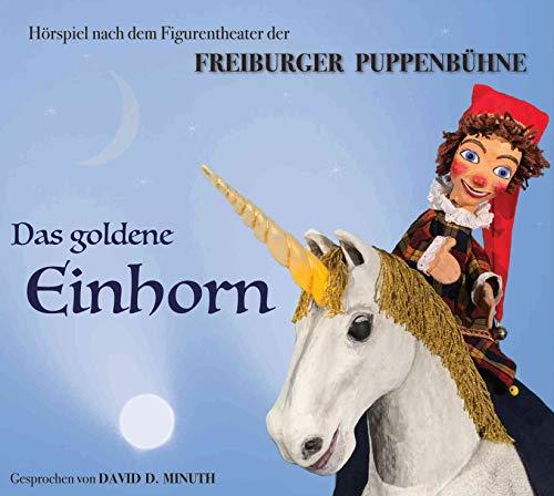 Freiburger Puppenbühne Das goldene Einhorn Kasperle Hörspiel - Audio CD