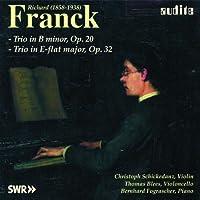 Franck: Trio in B minor, Op. 20 / trio in E-flat major, Op. 32