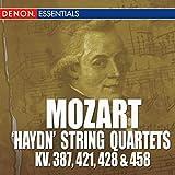 Mozart: 'Haydn' String Quarets - KV. 387, 421, 428 & 458