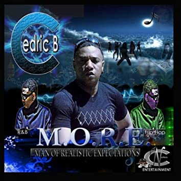 M.O.R.E. (Man of Realistic Expectations)