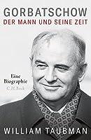 Gorbatschow: Der Mann und seine Zeit