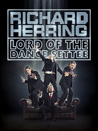 Best Richard Herring: Lord of the Dance Settee