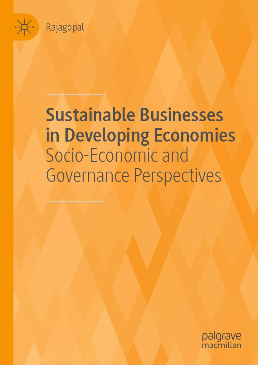 Sustainable Businesses in Developing Economies: Socio-Economic and Governance Perspectives