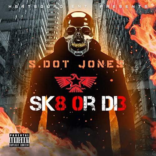 S.Dot Jones