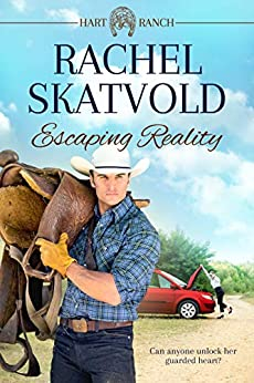 Escaping Reality (Hart Ranch Book 1) by [Rachel Skatvold]