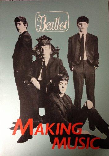 ザ・ビートルズ・メイキング・ミュージック (ビートルズ研究ブック・シリーズ, 1)