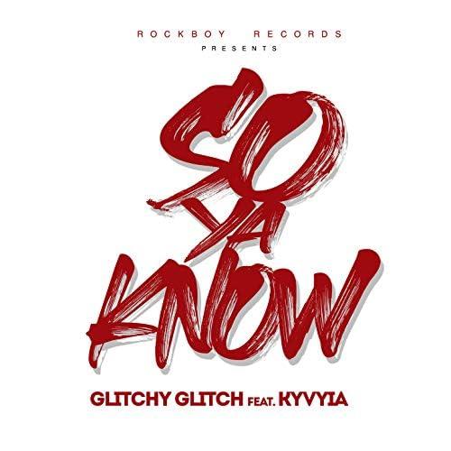 Glitchy Glitch feat. Kyvyia