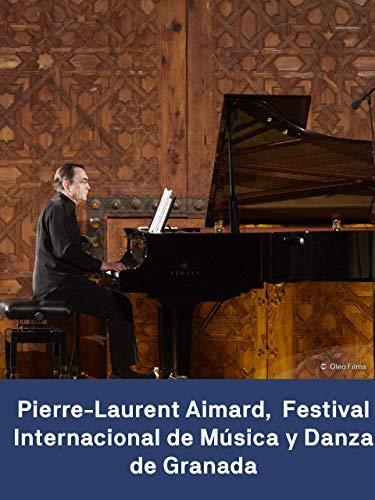 Pierre-Laurent Aimard - Festival Internacional de Música y Danza de Granada