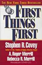 First Things First by Stephen R. Covey (20-Jan-2003) Paperback
