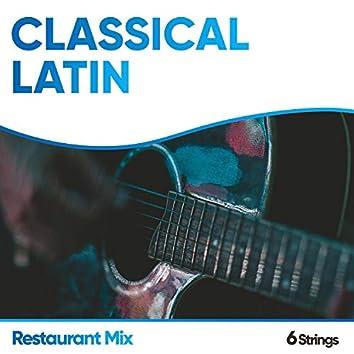 Classical Latin Restaurant Mix