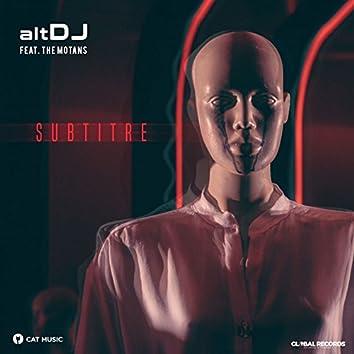 Subtitre (feat. The Motans)