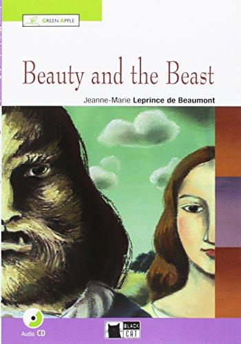 Beauty and the beast. Con CD Audio [Lingua inglese]: Beauty and the Beast + audio CD