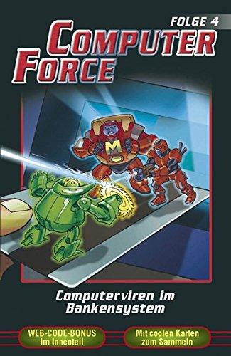 Computer Force Folge 4: Computerviren im Bankensystem