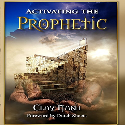 Activating the Prophetic cover art