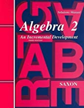 Saxon Algebra 2: Solutions Manual by unknown 3rd (third) edition [Paperback(2003)]
