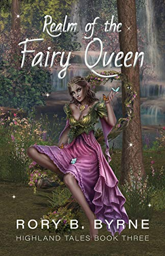 Realm of the Fairy Queen: Highland Tales Book 3 (English Edition)