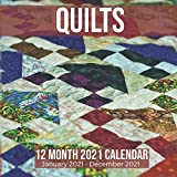 Quilts 12 Month 2021 Calendar January 2021-December 2021: Handmade Quilt Square Photo Book Monthly Pages 8.5 x 8.5 Inch