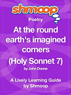 At the round earth's imagined corners (Holy Sonnet 7): Shmoop Poetry Guide