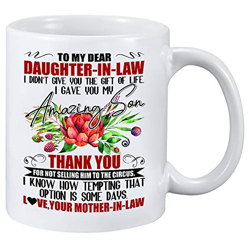 To My Dear Daughter In Law I Gave You My Amazing Son- Sunflower To My Daughter Never Forget That I Love You Mug - Christmas, Mothers day, Fathers day, Birthday gifts (11Oz Mother-In-Law)