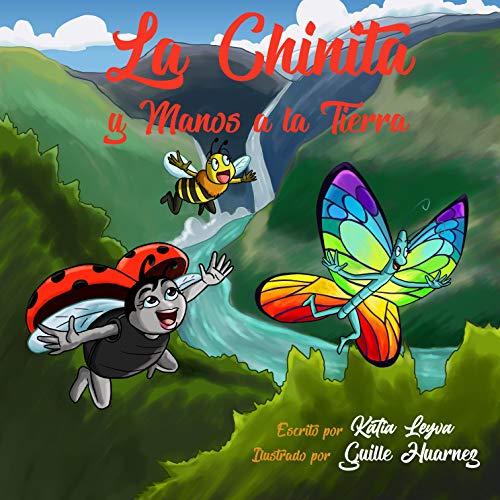 La Chinita y Manos a la Tierra: Un libro sobre el cuidado...