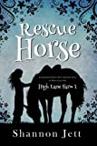 Rescue Horse (High Lane Farm) (Volume 1)