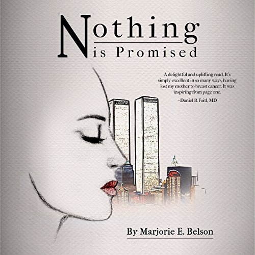 Nothing Is Promised audiobook cover art