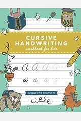 Cursive Handwriting Workbook for Kids: Cursive Writing Practice Book (Cursive for Beginners) [Paperback] [Apr 02, 2018] Press, Modern Kid Paperback