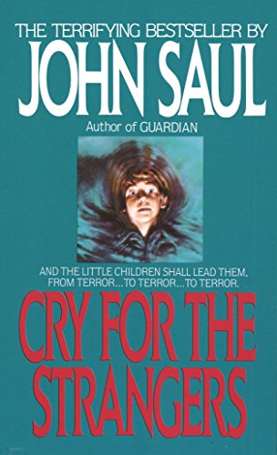 Cry for the Strangers: A Novel