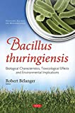 Bacillus thuringiensis (Pesticides, Bacteria and Microorganisms)