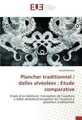 Plancher traditionnel / dalles alveolees : etude comparative: Etude dun bâtiment: Conception de lossature A dalles alveolees/Conception de lossature A plancher