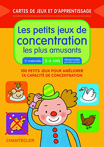 Les petits jeux de concentration les plus amusants : 100 petits jeux pour améliorer ta capacité de concentration PDF Books